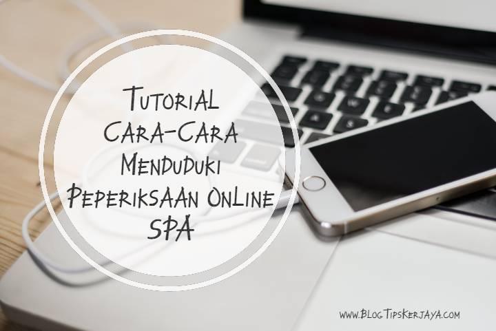 Cara Menjawab Peperiksaan Online SPA