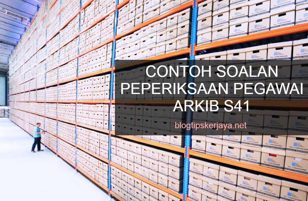 Contoh Soalan Peperiksaan Pegawai Arkib S41 SPA/JPA