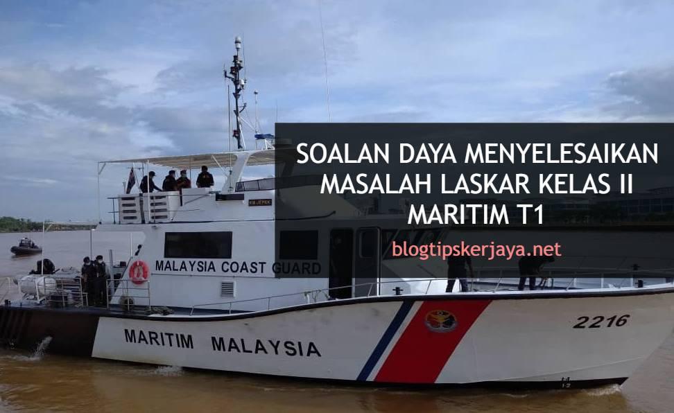 Soalan Daya Menyelesaikan Masalah Laskar Kelas II Maritim T1
